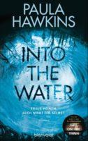 Paula Hawkins: Into the Water – Traue keinem. Auch nicht dir selbst.