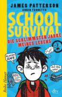 James Patterson, Chris Tebbetts: School Survival 01 – Die schlimmsten Jahre meines Lebens