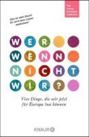 The Young European Collective: Wer, wenn nicht wir?