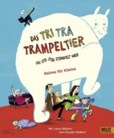 Das Tri Tra Trampeltier