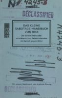 Das kleine Sabotage-Handbuch von 1944