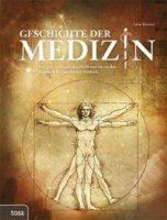Anne Rooney: Geschichte der Medizin