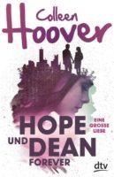 Colleen Hoover: Hope und Dean forever – Eine große Liebe