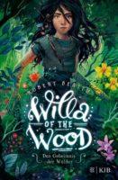 Robert Beatty: Willa of the Wood – Das Geheimnis der Wälder