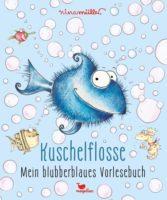 Kuschelflosse – Mein blubberblaues Vorlesebuch