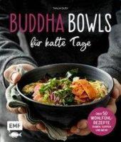 Buddha Bowls für kalte Tage