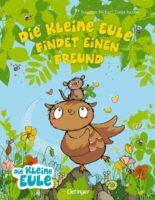 Susanne Weber: Die kleine Eule findet einen Freund